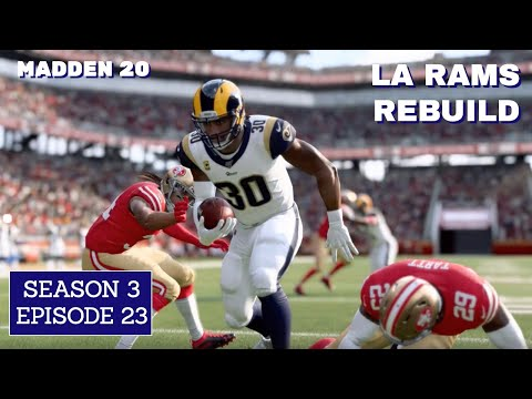 LA Rams Franchise Rebuild: S3 Ep 23 (SUPER BOWL REMATCH) | Madden 20