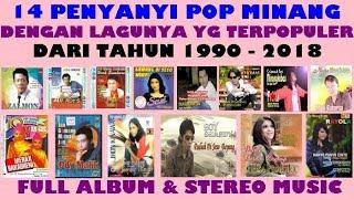 14 Penyanyi Minang Terpopuler - 1990 sampai 2018