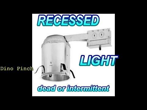 Repair Recessed Ceiling Light Fixture That Has Dead Or