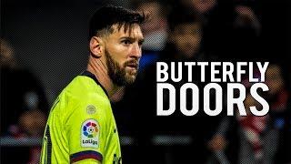 Lionel Messi Butterfly Doors - Lil Pump Skills & Goal 201819 HD