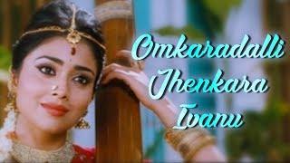 Omkaradalli Jhenkara Ivanu (HD) Chandra Song Shriya Sharan Prem Kumar Latest Kannada Song