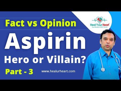 aspirin hero or villain aspirin fact vs opinion part 3