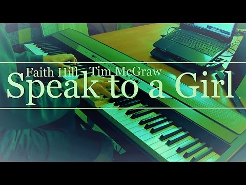 Speak to a Girl Tim McGraw, Faith Hill Piano
