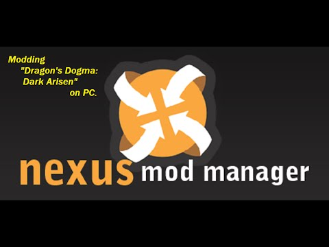Nexus Mod Manager Tutorial - How to mod Dragon's Dogma: Dark Arisen