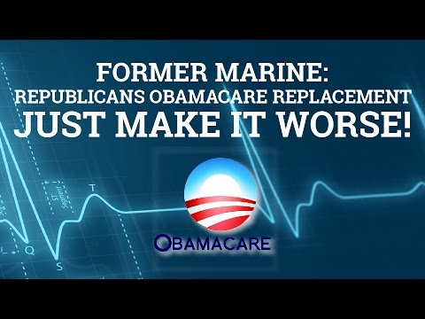 Former Marine: Republicans Obamacare Replacement just Makes it Worse! - Jason Stapleton