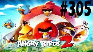Angry Birds 2-Bamboo Forest Snotting Hill Level-305 Three Star Walkthrough