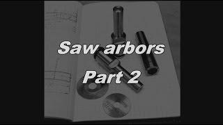 Saw Arbors Part 2 - Sägedorne Teil 2