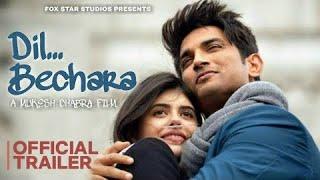 DIL BECHARA - Official Trailer | Sushant Singh Rajput | Sanjana Sanghi | Saif Ali Khan | Preview