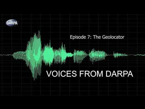 """Voices from DARPA"" Podcast, Episode 7: The Geolocator"