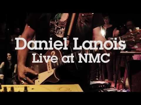 "Daniel Lanois Live at NMC – ""I Love You"""