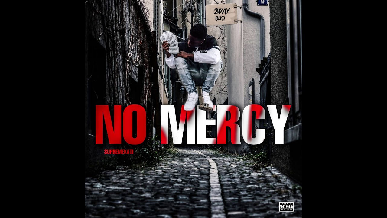 SUPREMEKATI - No Mercy (Official Audio)