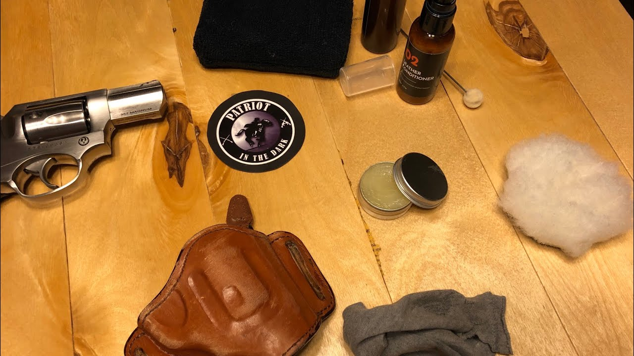 Holsters Leather Care and Maintenance Part 2A  Clean Protect Restore Leather 101 PITD