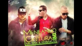 Repeat youtube video Mr. Saik & Yerbaklan - Meneando La Cintura (Official Rmx)