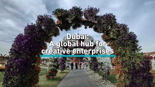 Dubai: A global hub for creative enterprises