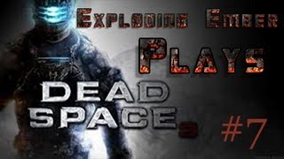 Dead Space 3: Let's Play #7 - Regenerating Monster!