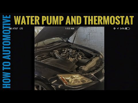 How to Replace the Water Pump and Thermostat on a 2008 Lexus IS250