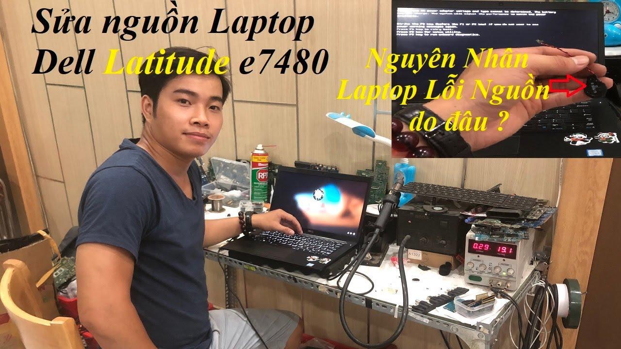 Sửa nguồn Dell Latitude e7480||Chia sẻ cách sửa lỗi Laptop chạy treo Logo không vào Window