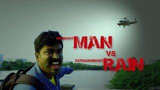 Man Vs Rain - How to survive in chennai rains