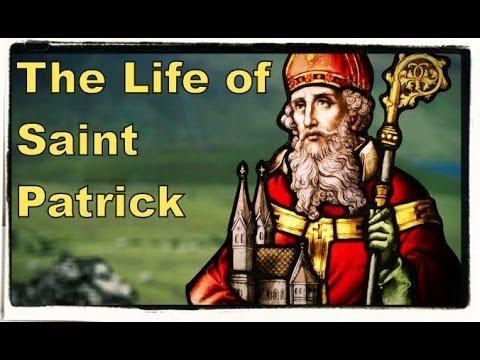The Life of Saint Patrick of Ireland