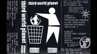 "Third World Planet - ""World Waste"" 1995 (FULL)"