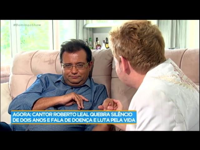 """""""O que for decidido por Deus será o melhor para mim"""", afirma Roberto Leal sobre câncer"""