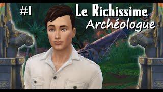 La Premiére Exploration - Le Richissime Archéologue #1 - Les Sims 4 fr