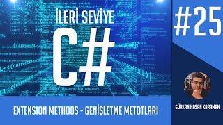 İleri Seviye C# ve OOP Dersleri - Genişletme Metotları - Extension Methods