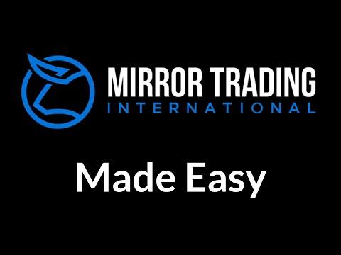 Mirror Trading International Made Easy