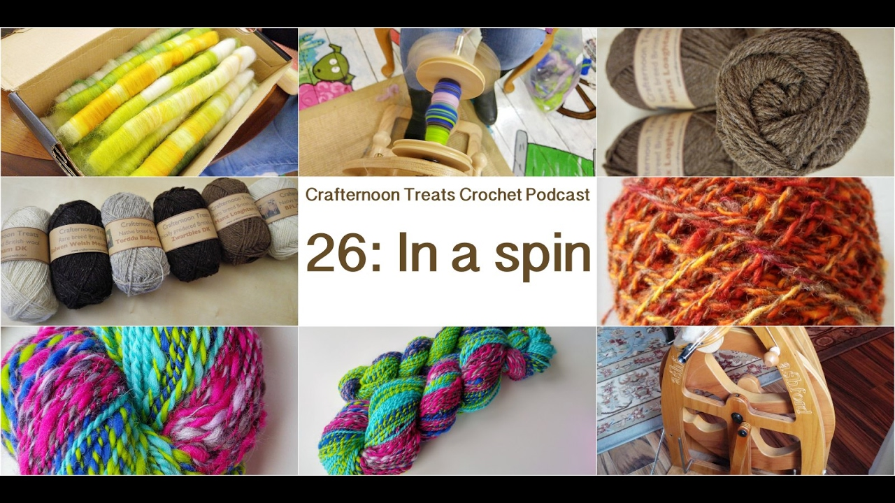 Crafternoon Treats Podcast 26 In A Spin Youtube