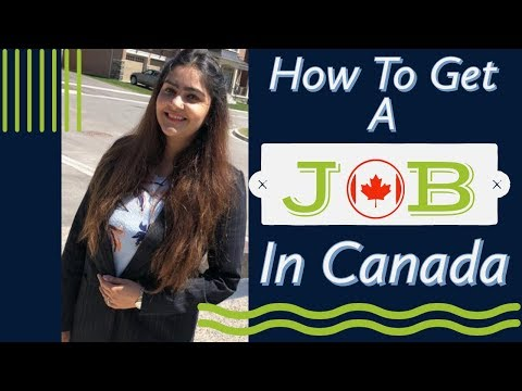 Finding Jobs In Canada | Where And How | Jobs For Immigrants