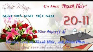 NGƯỜI THẦY - Viên Nguyệt Ái hát tặng mẹ Thanh Hiền, anh Đoàn Phan... và các Thầy Cô.