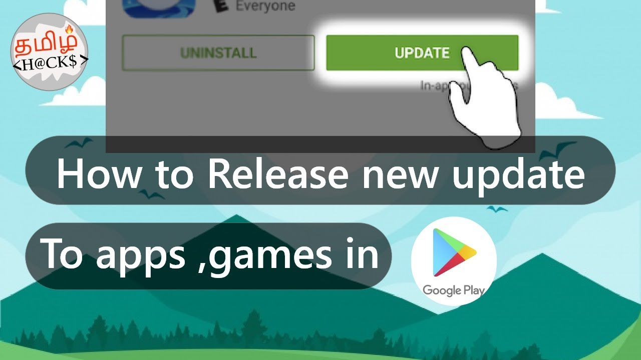 How to release new update to your Apps , Games in google play store |  simple method | tamil hacks
