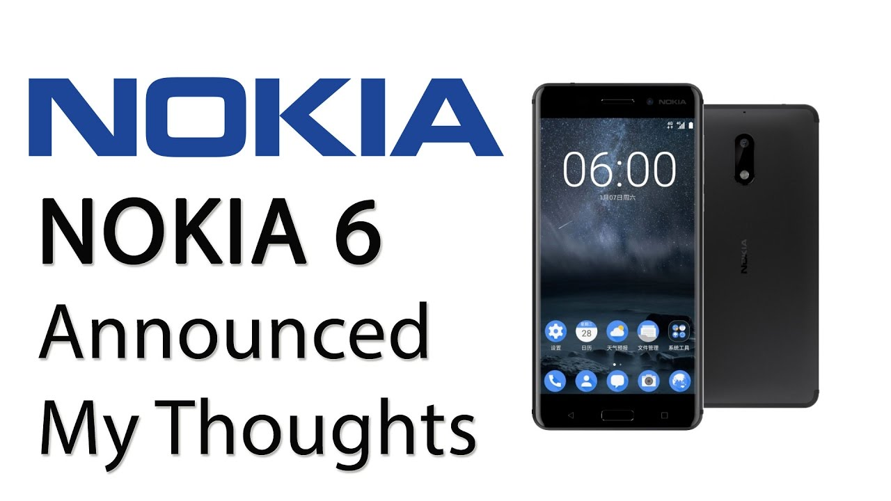 Nokia 6 Launched New Nokia Smartphone with Android My ...