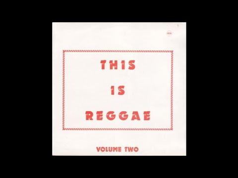 PAMA RECORDS This Is Reggae Volume 2 (1971) (FULL ALBUM) REGGAE!! ROCKSTEADY!!