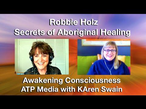 Robbie Holz Secrets of Aboriginal Healing and Awakening