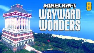 Minecraft: WAYWARD WONDERS (EP.8) ★ YouAlwaysWin