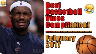 Best Basketball Vines Compilation | March 2017