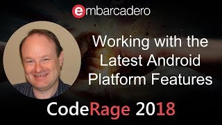 Working with the Latest Android Platform Features with Jim McKeeth from CodeRage 2018