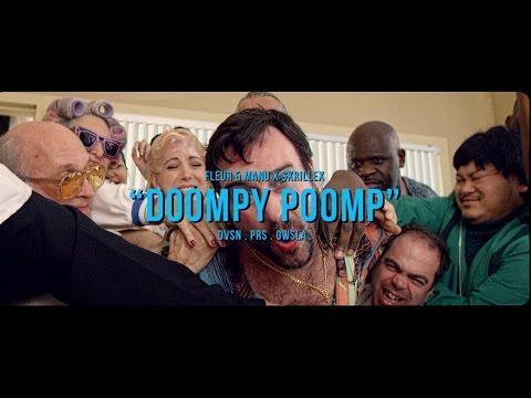Fleur & Manu x Skrillex - Doompy Poomp