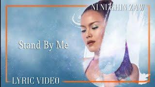 Stand By Me - Ni Ni Khin Zaw (U Album)
