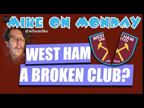 Mike on Monday: West Ham Fans Protest | Burnley Horror