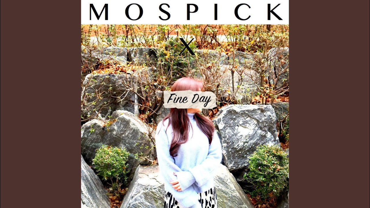 MosPick, 정영은 - FINE DAY (Feat. WOOSEOK of PENTAGON) (FINE DAY (Feat. 우석 of 펜타곤))