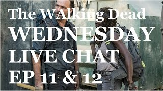 The Walking Dead Season 7 - Episode 12 - SAY YES - LIVE CHAT