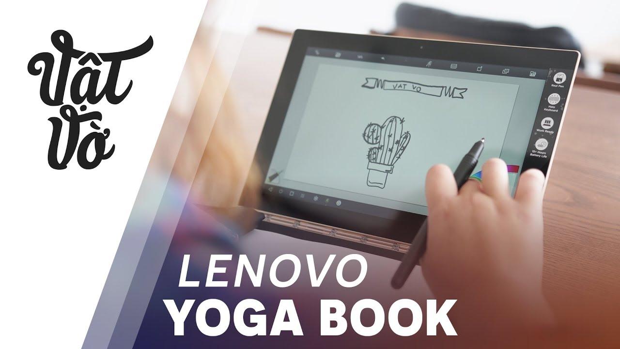 Mở hộp Lenovo Yoga Book: 2 màn hình cảm ứng chạy Android hoặc Windows