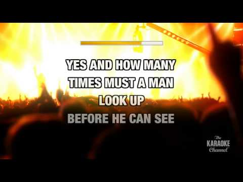 Blowin' In The Wind in the style of Bob Dylan | Karaoke with Lyrics