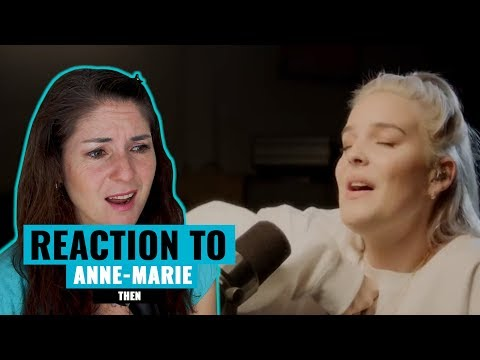 Vocal Coach Reacts to Anne Marie THEN