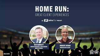 Home Run: Great Client Experiences: A Robert Beran Story