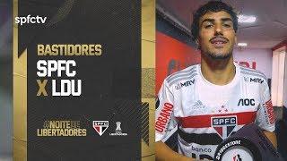 BASTIDORES: SÃO PAULO 3x0 LDU   SPFCTV