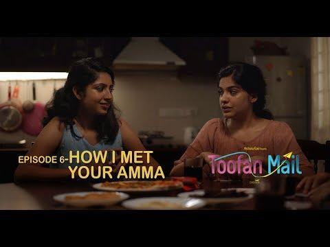 Toofan Mail | Episode 6 - How I Met Your Amma