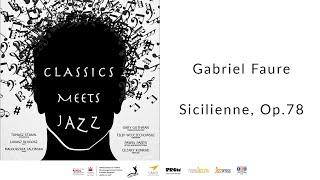 Gabriel Fauré - Sicilienne, Op.78